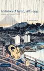 A History of Japan, 1582-1941: Internal and External Worlds Cover Image