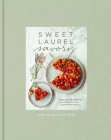 Sweet Laurel Savory: Everyday Decadence for Whole-Food, Grain-Free Meals: A Cookbook Cover Image