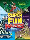 Super Fun Mazes Cover Image