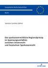 Das Sparkassenrechtliche Regionalprinzip Im Spannungsverhältnis Zwischen Unionsrecht Und Hessischem Sparkassenrecht Cover Image