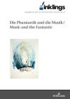 Inklings-Jahrbuch Fuer Literatur Und Aesthetik: Die Phantastik Und Die Musik / Music and the Fantastic Cover Image