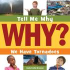 We Have Tornadoes (Tell Me Why (Cherry Lake)) Cover Image