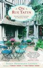 On Rue Tatin: Living and Cooking in a French Town Cover Image