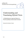 Understanding and Translating Hybrid Texts: A Methodological Approach Based on French-speaking Cameroonian Literature (mitSprache. Translatorische Forschungsbe #3) Cover Image