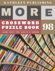 Large Print Crossword Puzzle Books for seniors: weekend crossword puzzle books for adults - More Large Print Crosswords Game - Hours of brain-boosting Cover Image