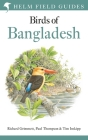 Field Guide to the Birds of Bangladesh (Helm Field Guides) Cover Image