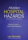Hidden Hospital Hazards: Saving Lives and Improving Margins Cover Image