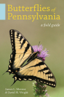Butterflies of Pennsylvania: A Field Guide Cover Image