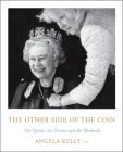 The Other Side of the Coin: The Queen, the Dresser and the Wardrobe Cover Image
