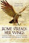 Rome Spreads Her Wings: Territorial Expansion Between the Punic Wars Cover Image