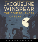 The Consequences of Fear CD: A Maisie Dobbs Novel Cover Image