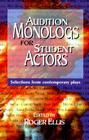 Audition Monologs for Student Actors: Selections from Contemporary Plays Cover Image