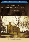 University of Massachusetts Lowell: 125 Years Cover Image