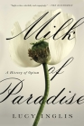 Milk of Paradise: A History of Opium Cover Image