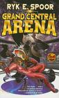 Grand Central Arena Cover Image