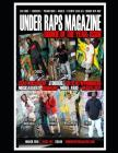 Under Raps Magazine: Where the underground meets mainstream. Cover Image