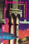 Sewer, Gas & Electric (Public Works Trilogy (Grove Press)) Cover Image