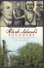 Rhode Island's Founders: From Settlement to Statehood Cover Image