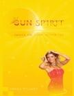 Sun Spirit: Awaken the light within you Cover Image