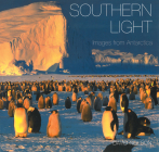 Southern Light: Images from Antarctica Cover Image