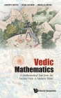 Vedic Mathematics: A Mathematical Tale from the Ancient Veda to Modern Times Cover Image