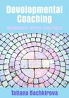 Developmental Coaching: Working with the Self Cover Image
