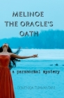 Melinoe The Oracle's Oath: a psychic thriller Cover Image