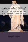 Savior of the World: Collected Poems About Our Savior Jesus Christ Cover Image