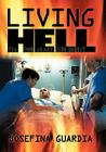 Living Hell: The Truth about AIDS and HIV Cover Image