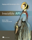Irresistible APIs: Designing Web APIs That Developers Will Love Cover Image