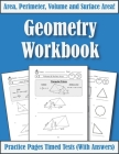 Area Perimeter And Volume: Geometry Workbook: Practice Pages Of Geometry For Kids & Beginners (With Answers) KS2-KS3 Maths Cover Image