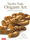 Tomoko Fuse's Origami Art: Works by a Modern Master Cover Image