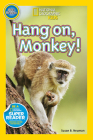 National Geographic Readers: Hang On Monkey! Cover Image
