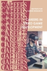 Careers in Video Game Development Cover Image