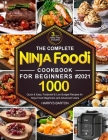 The Complete Ninja Foodi Cookbook for Beginners #2021 Cover Image