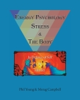Energy Psychology, Stress and the Body: In Defence of Self and Identity Cover Image
