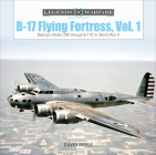 B-17 Flying Fortress, Vol. 1: Boeing's Model 299 Through B-17D in World War II (Legends of Warfare: Aviation #31) Cover Image