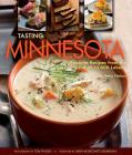 Tasting Minnesota: Favorite Recipes from the Land of 10,000 Lakes Cover Image
