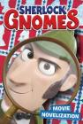 Sherlock Gnomes: Movie Novelization Cover Image