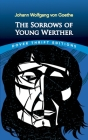 The Sorrows of Young Werther (Dover Thrift Editions) Cover Image