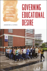 Governing Educational Desire: Culture, Politics, and Schooling in China Cover Image