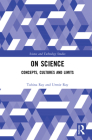 On Science: Concepts, Cultures and Limits (Science and Technology Studies) Cover Image