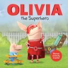 OLIVIA the Superhero (Olivia TV Tie-in) Cover Image
