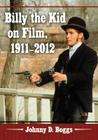 Billy the Kid on Film, 1911-2012 Cover Image