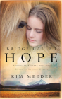 Bridge Called Hope: Stories of Triumph from the Ranch of Rescued Dreams Cover Image