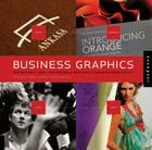 Business Graphics: 500 Designs That Link Graphic Aesthetic and Business Savvy Cover Image