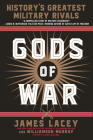 Gods of War: History's Greatest Military Rivals Cover Image