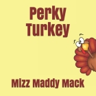 Perky Turkey Cover Image
