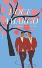 Doce Amargo: O amor está nos detalhes Cover Image