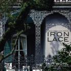 New Orleans Icons: Iron Lace Cover Image